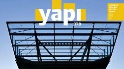 YAPI Dergisi'nin EYLÜL Sayısı Raflarda