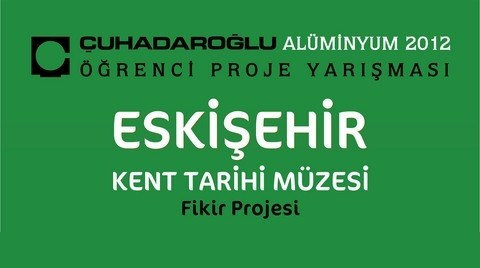 Çuhadaroğlu Alüminyum 2012 Öğrenci Proje Yarışması