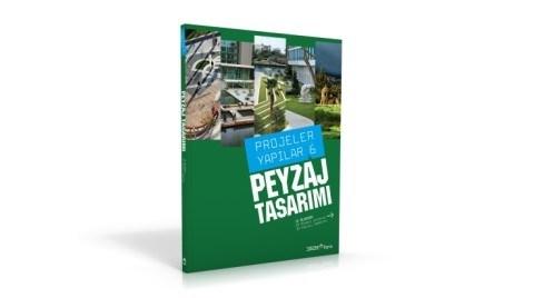 """""""Projeler/Yapılar 6: Peyzaj Tasarımı"""" YEM Yayın'dan Çıktı"""