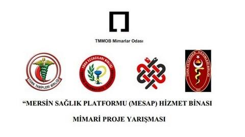 Mersin Sağlık Platformu (MESAP) Hizmet Binası Mimari Proje Yarışması