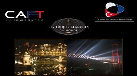 CAFT (Fransa'daki Fransız-Türk İşadamları Derneği) Fransız Gastronomisi Gala Yemeği