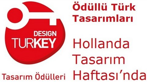 Türkiye, Hollanda Tasarım Haftası'nın Özel Davetlisi