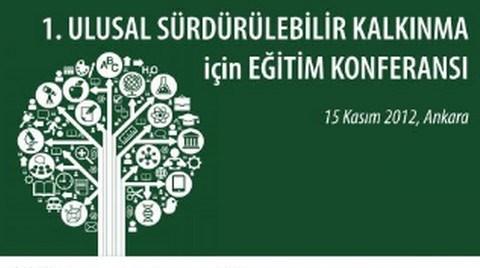 Birinci Ulusal Sürdürülebilir Kalkınma İçin Eğitim Konferansı