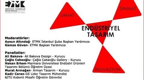 """Sanat, Zanaat, İnovasyon Üçgeninde Endüstriyel Tasarım"" Paneli"