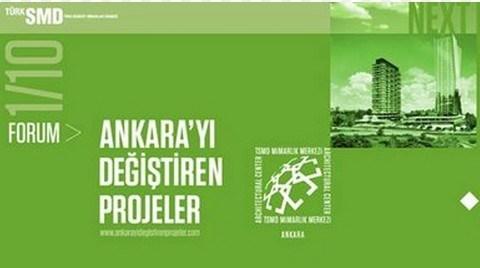 Ankara'yı Değiştiren Projeler 10/10 Forumları Başlıyor