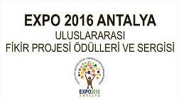 EXPO 2016 Antalya Uluslararası Fikir Projesi Ödülleri ve Sergisi