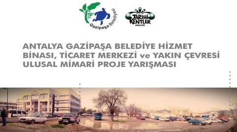 Antalya Gazipaşa Belediye Hizmet Binası, Ticaret Merkezi ve Yakın Çevresi Ulusal Mimari Proje Yarışması