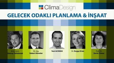 ClimaDesign Gelecek Odaklı Planlama Ve  İnşaat Konferansı 21 Mart'ta YEM'de