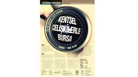 """""""Kentsel Çelişkilerle Bursa"""" Fotoğraf Yarışması"""