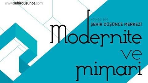 'Modernite ve Mimari' Atölyesi Makale Sunumları