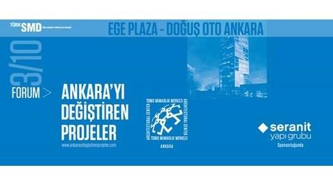 Ankara'yı Değiştiren Projeler 3/10 : Ege Plaza - Doğuş Oto Ankara Projesi