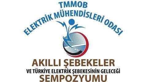 Akıllı Şebekeler ve Türkiye Elektrik Şebekesi'nin Geleceği Sempozyumu