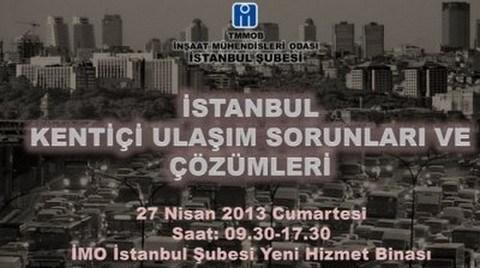 İstanbul Kentiçi Ulaşım Sorunları ve Çözümleri Paneli