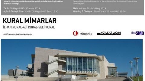 Kural Mimarlık Proje Sergisi ODTÜ'de