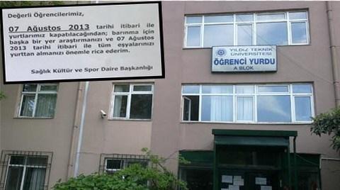 Yıldız Teknik Üniversitesi Yurdu Boşaltılıyor!