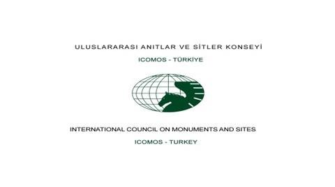 ICOMOS Gezi'deki Hukuksuzluğu Kınadı!