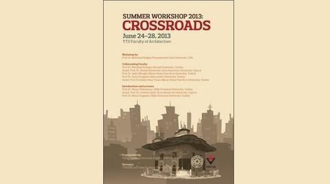 """""""Crossroads"""" Mimarlık Yaz Atölyesi"""