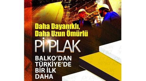 Balko'dan Daha Dayanıklı Daha Uzun Ömürlü Pİ PLAK