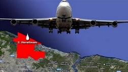 """""""3. Havalimanı Gecikecek"""""""