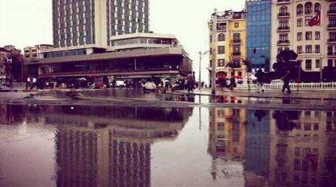 Taksim Meydanı Göle Döndü!