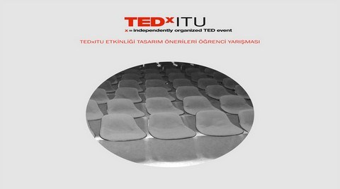 TEDxITU Etkinliği Tasarım Önerileri Öğrenci Yarışması