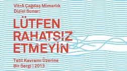 """Lütfen Rahatsız Etmeyin"" Sergisi Ankara'da"