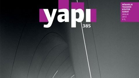 YAPI Dergisi ARALIK Sayısıyla Raflarda