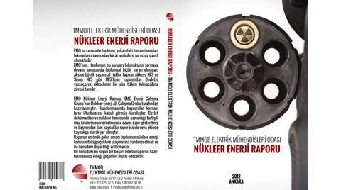 EMO Nükleer Enerji Raporunu Açıklıyor