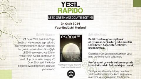 'Yeşil Rapido' LEED Green Associate Eğitimleri 2014'te YEM'de!
