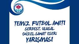 Temiz Futbol Anıtı Serbest Ulusal Güzel Sanat Eseri Yarışması