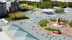 Yeni Taksim Meydanı İşte Böyle Olacak!