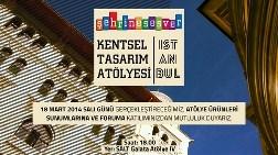 Şehrine Ses Ver Kentsel Tasarım Atölyesi İstanbul Sunumları