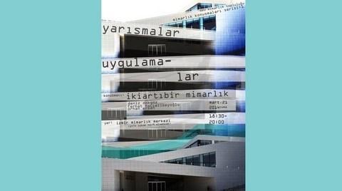 DEÜ Mimarlık Konuşmaları Serisi 1: İki Artı Bir Mimarlık