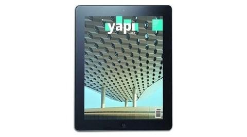 YAPI Dergisi Dijital Versiyonu ile iPad'lerinizde