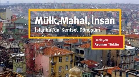 Mülk Mahal İnsan: İstanbul'da Kentsel Dönüşüm
