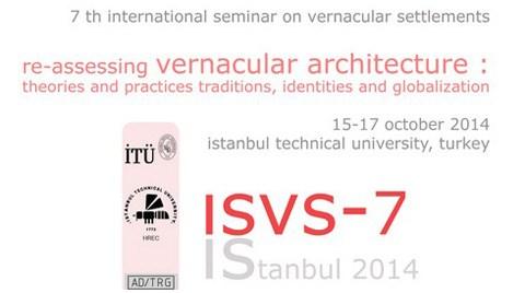 7. Uluslararası Yöresel Yerleşmeler Semineri - ISVS