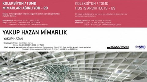 Koleksiyon / TSMD Yakup Hazan Mimarlık'ı Ağırlıyor