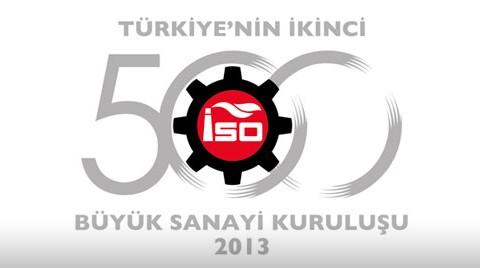 """İSO """"Türkiye'nin İkinci 500 Büyük Sanayi Kuruluşu""""nu Açıkladı"""