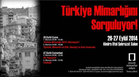 """""""Türkiye Mimarlığını Sorguluyor!"""" Sempozyumu"""