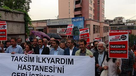 Taksim İlkyardım Hastanesi'ni Geri İstediler
