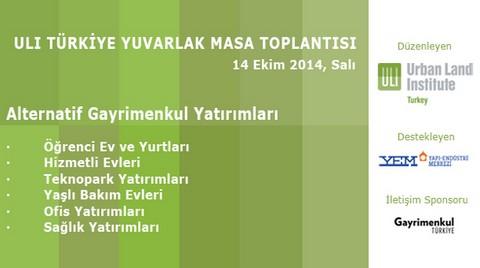 ULI Türkiye Yuvarlak Masa Toplantısı