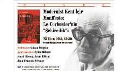 """""""Modernist Kent İçin Manifesto: Le Corbusier'nin 'Şehircilik'i"""""""