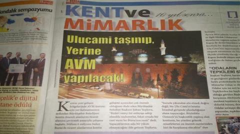 'Bursa Ulu Cami Taşınıp Yerine AVM Yapılacak'