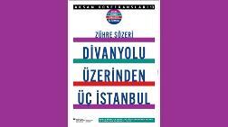 """""""Divanyolu Üzerinden Üç İstanbul"""""""