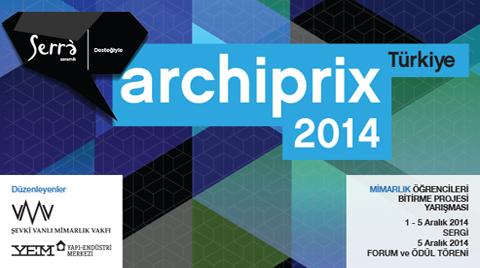 Archiprix-TR 2014 Sergi, Forum ve Ödül Töreni