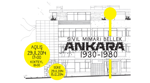 """""""Sivil Mimari Bellek Ankara: 1930-1980"""""""