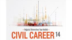 """İnşaat Mühendislerine Özel Kariyer Günü; """"Civil Career"""""""