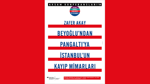 """""""Beyoğlu'ndan Pangaltı'ya İstanbul'un Kayıp Mimarları"""""""