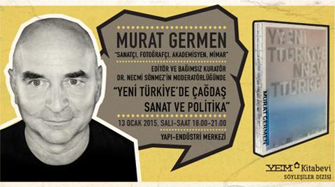 """Sanatçı Gözüyle """"Yeni Türkiye"""""""
