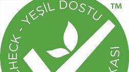 'Yeşil Dostu' Sertifika İş Dünyasında Değişimi Hızlandıracak